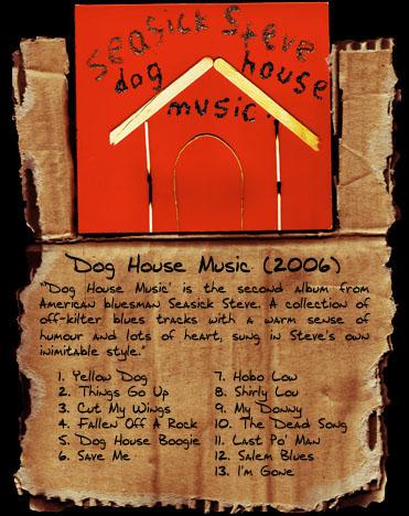 Seasick steve dog house music 2006 for House music 2006